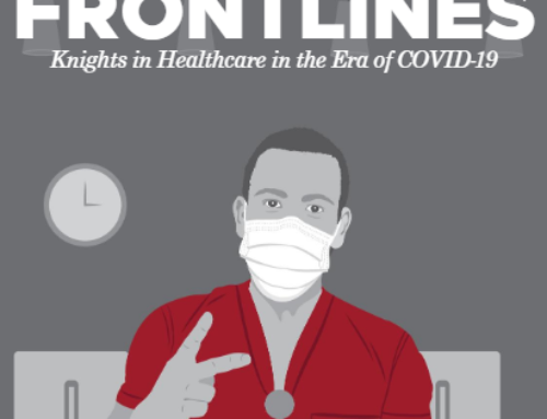 From the Pages of 7Visions: On the Frontlines, Knights in Healthcare in the Era of COVID-19